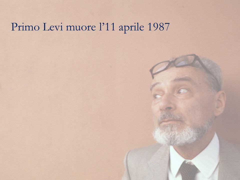 Primo Levi muore l'11 aprile 1987