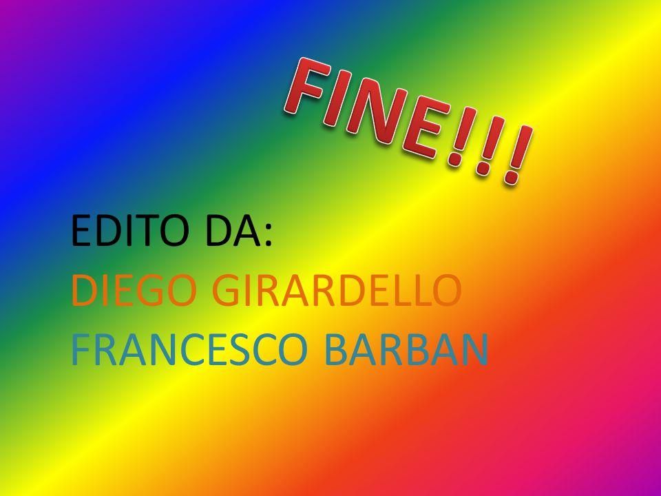 EDITO DA: DIEGO GIRARDELLO FRANCESCO BARBAN