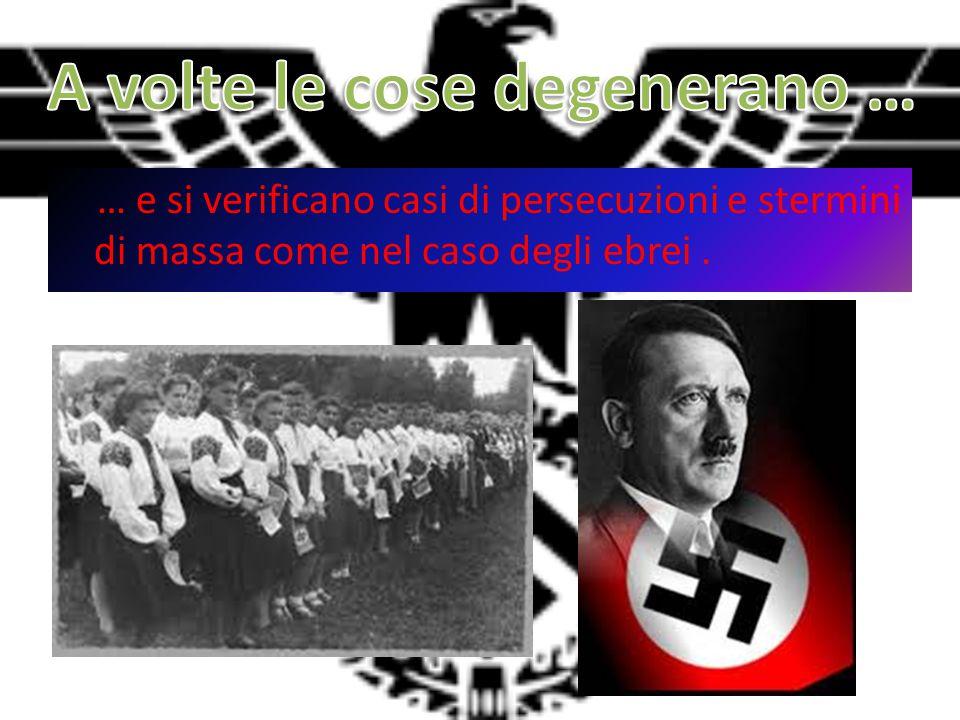 … e si verificano casi di persecuzioni e stermini di massa come nel caso degli ebrei.