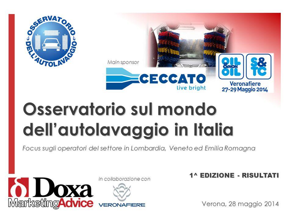 Osservatorio sul mondo dell'autolavaggio in Italia Focus sugli operatori del settore in Lombardia, Veneto ed Emilia Romagna In collaborazione con 1^ E
