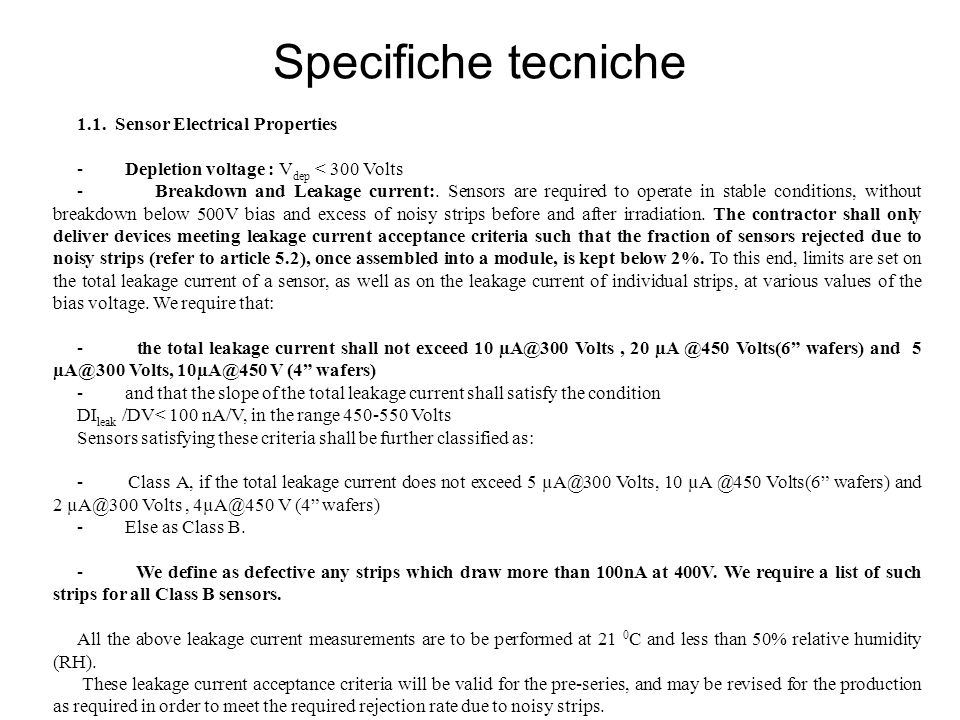 Specifiche tecniche - Leakage current stability test (on a sample basis).
