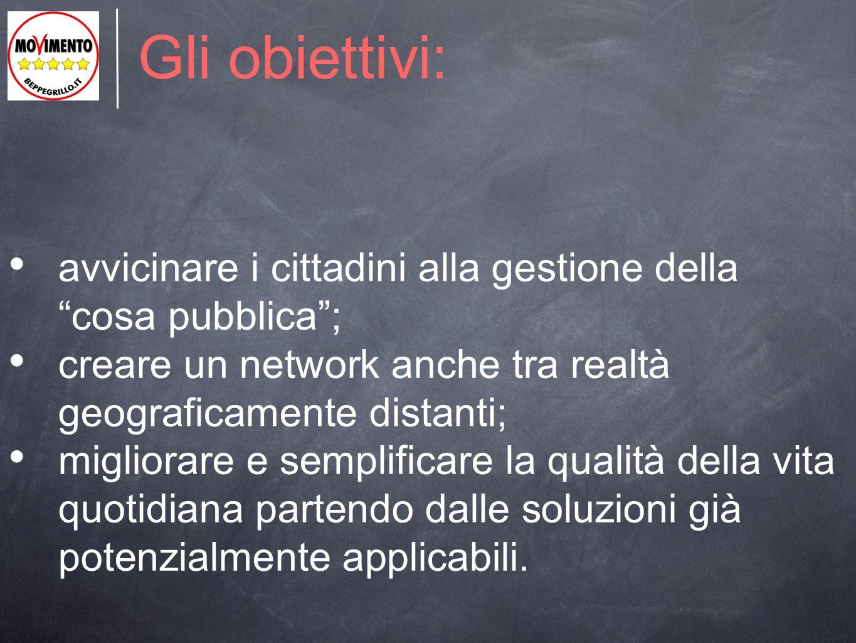 """Gli obiettivi: avvicinare i cittadini alla gestione della """"cosa pubblica""""; creare un network anche tra realtà geograficamente distanti; migliorare e s"""
