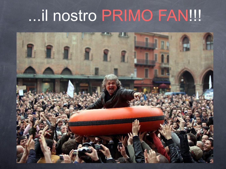 ...il nostro PRIMO FAN!!!