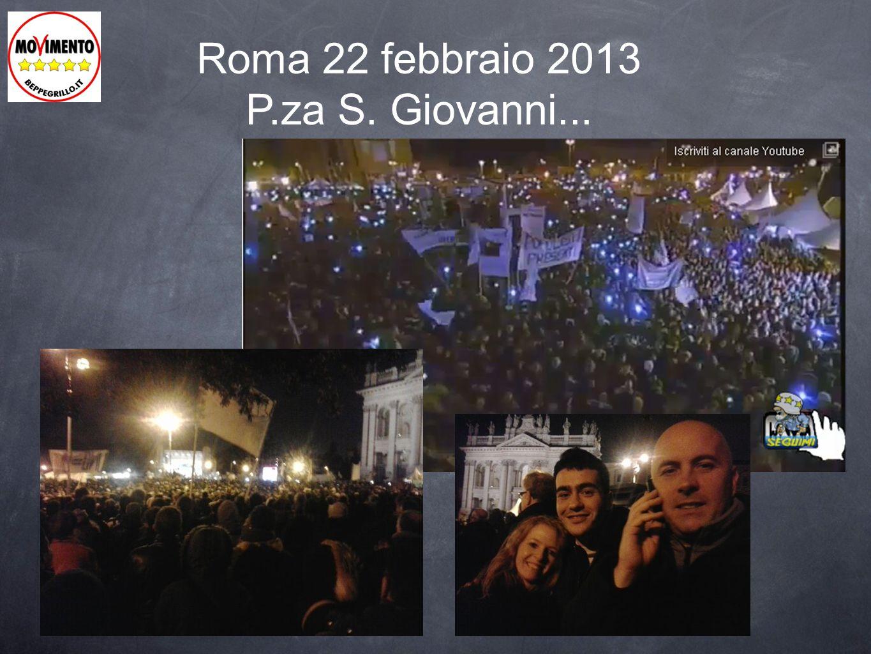 Roma 22 febbraio 2013 P.za S. Giovanni...