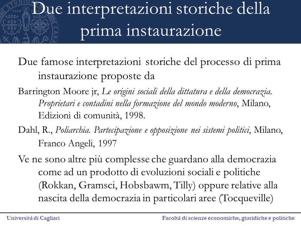 Università di Cagliari Facoltà di scienze economiche, giuridiche e politiche Due interpretazioni storiche della prima instaurazione Due famose interpr