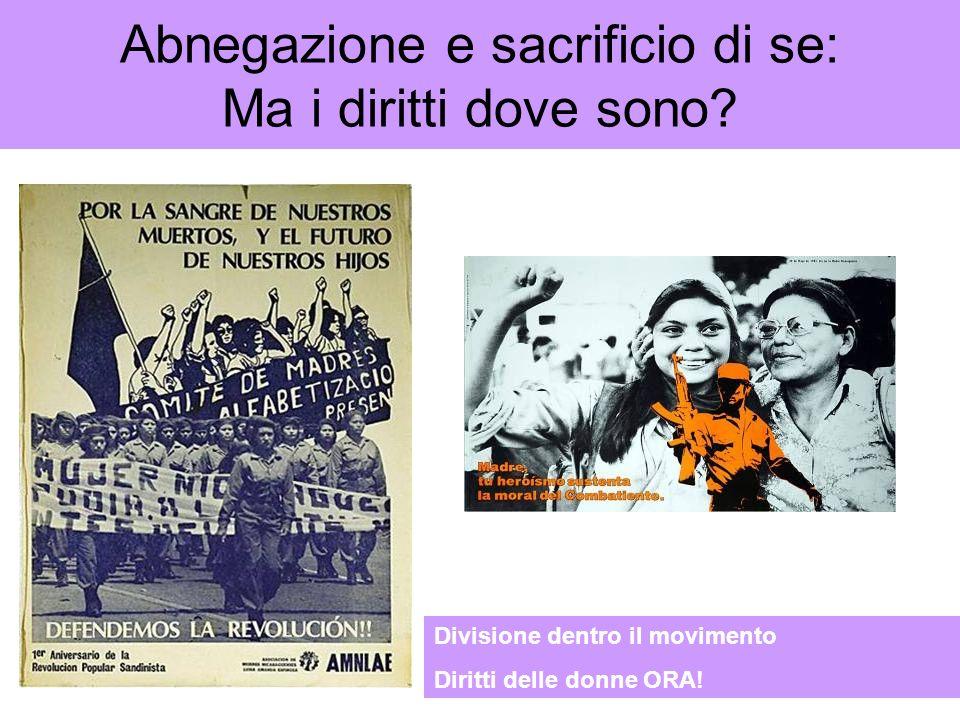 Abnegazione e sacrificio di se: Ma i diritti dove sono? Divisione dentro il movimento Diritti delle donne ORA!