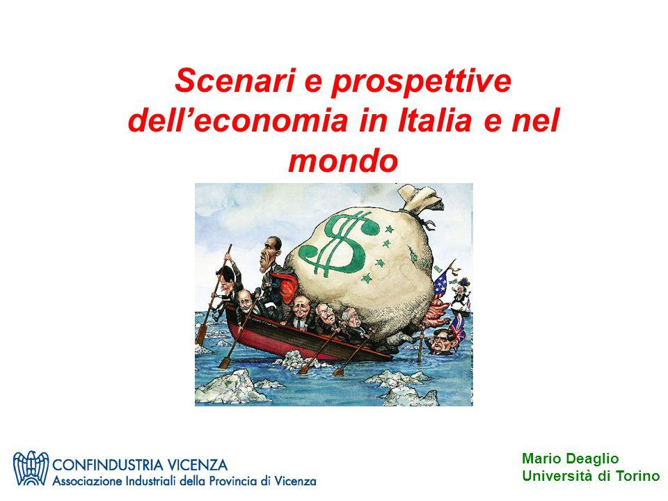 Mario Deaglio Università di Torino Scenari e prospettive dell'economia in Italia e nel mondo