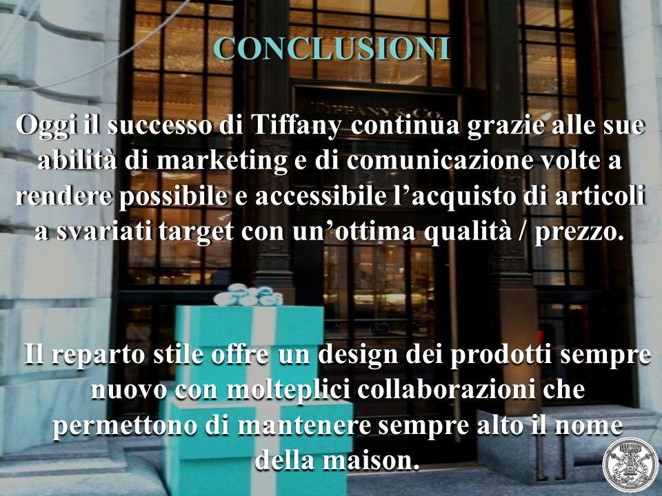 Oggi il successo di Tiffany continua grazie alle sue abilità di marketing e di comunicazione volte a rendere possibile e accessibile l'acquisto di art