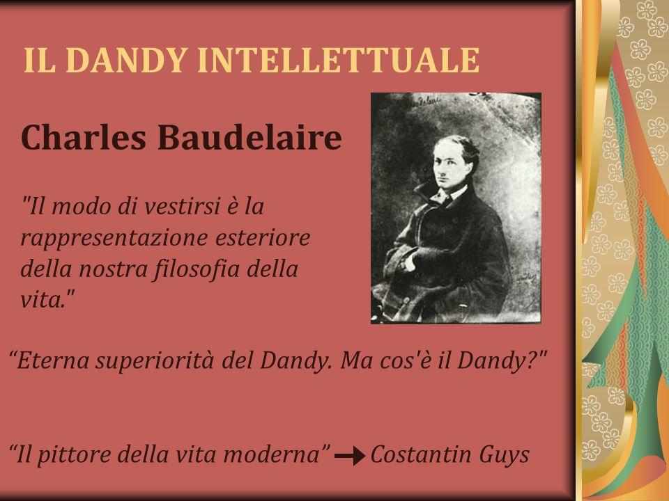 IL DANDY INTELLETTUALE Charles Baudelaire