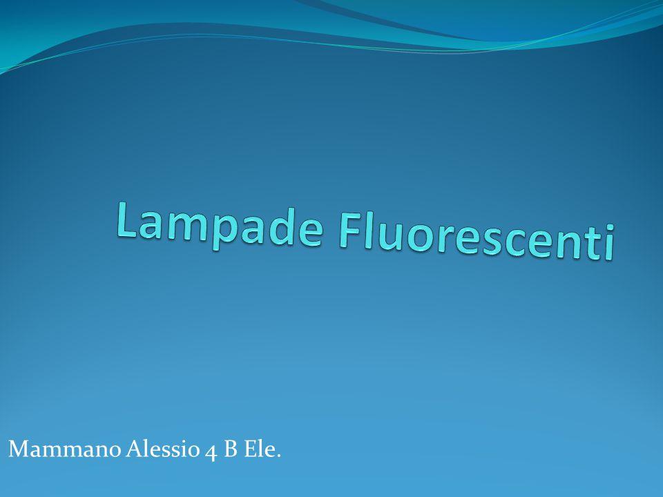 La lampada fluorescente è una lampada a scarica in cui l emissione luminosa è indiretta, perché l emittente è il materiale fluorescente.
