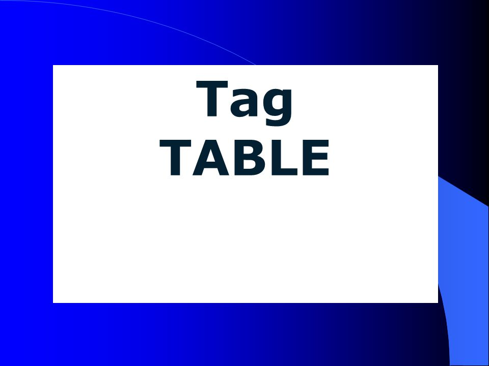 Tag TABLE