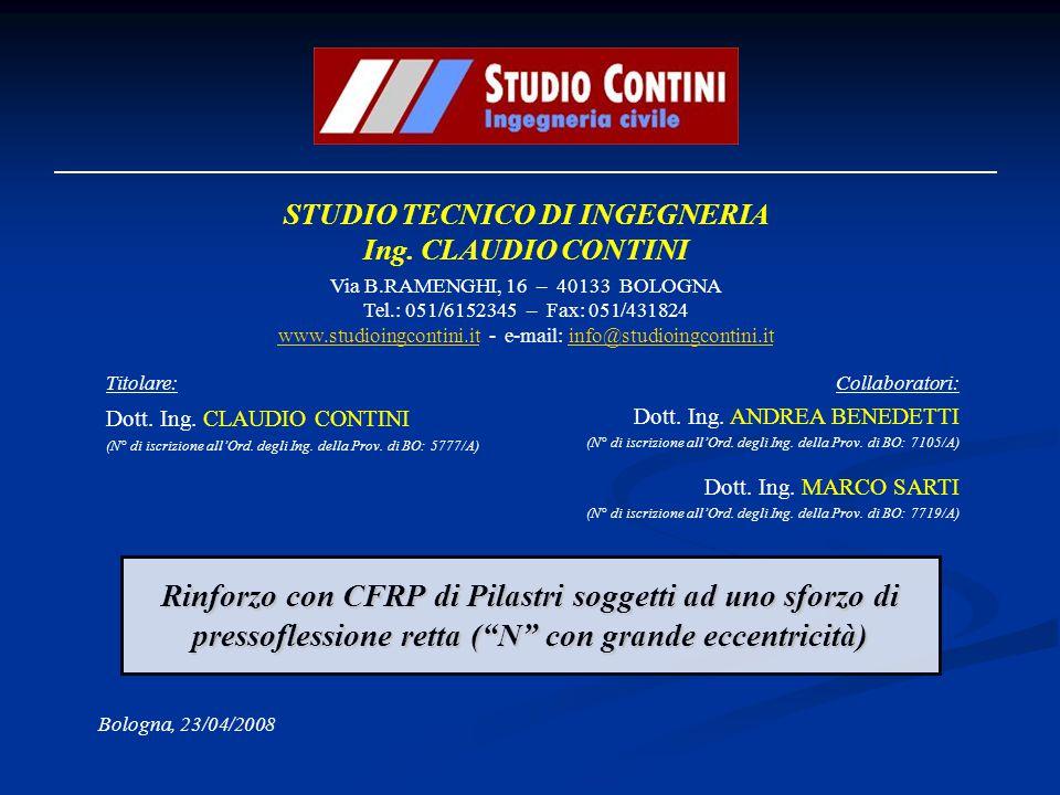 STUDIO TECNICO DI INGEGNERIA Ing. CLAUDIO CONTINI Via B.RAMENGHI, 16 – 40133 BOLOGNA Tel.: 051/6152345 – Fax: 051/431824 www.studioingcontini.it - e-m