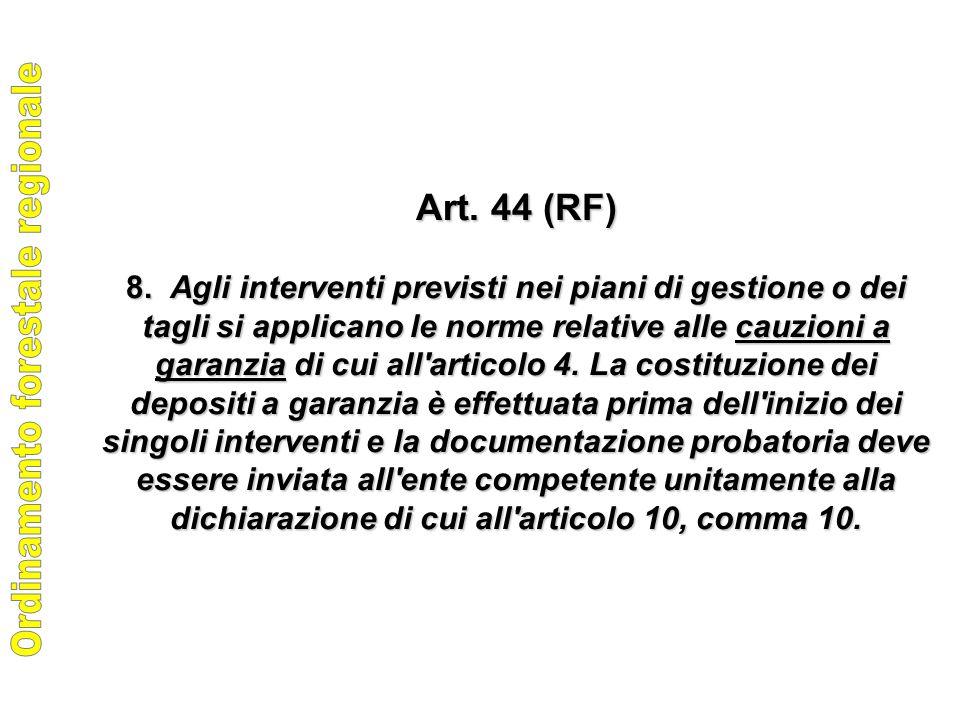 Art. 44 (RF) 8.