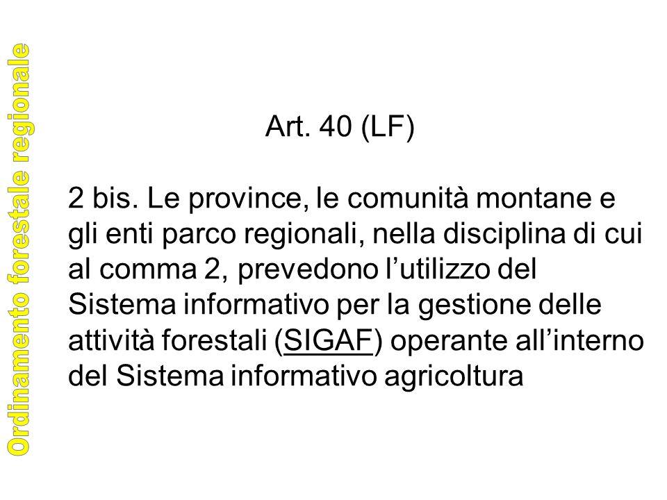 Art. 40 (LF) 2 bis.