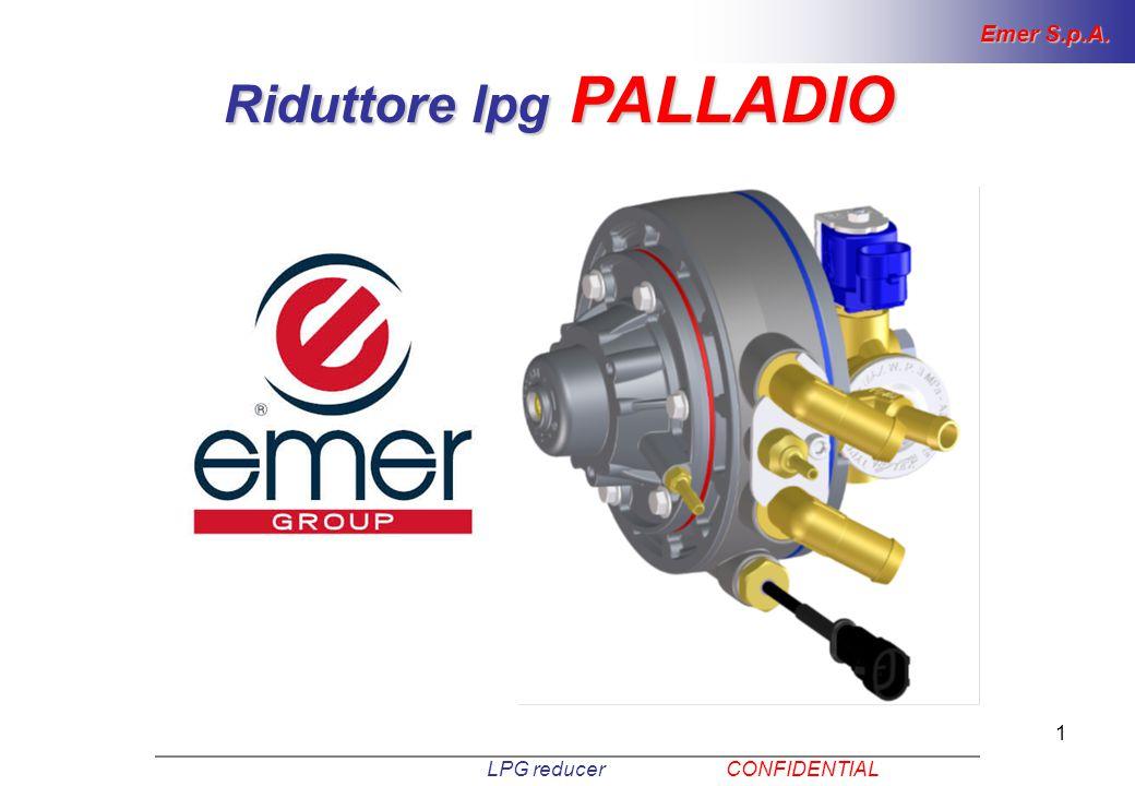 1 LPG reducer CONFIDENTIAL Riduttore lpg PALLADIO Emer S.p.A.