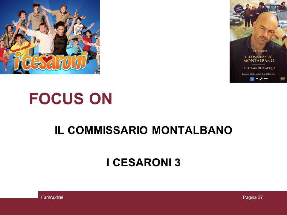 FOCUS ON IL COMMISSARIO MONTALBANO I CESARONI 3 FantAuditelPagina 37