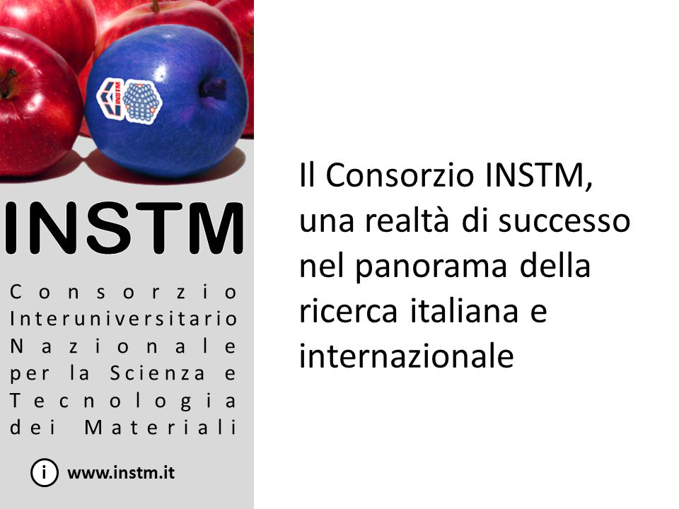 INSTM nel FP7: Nanosciences, nanotechnologie, materials and new production technologies i www.instm.it 8.