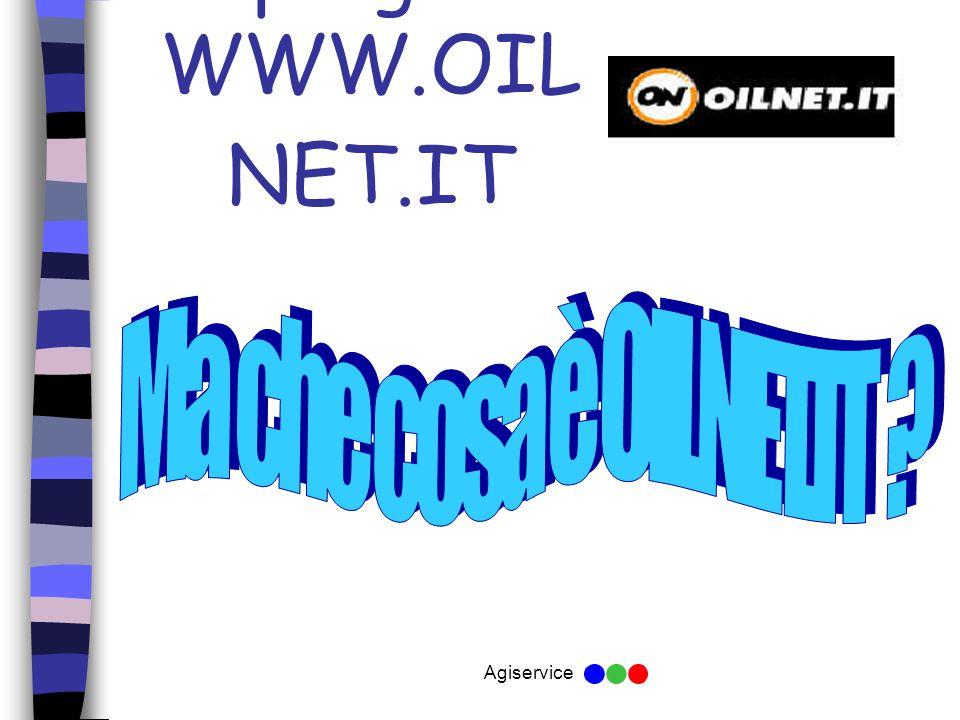 Agiservice Il progetto WWW.OIL NET.IT