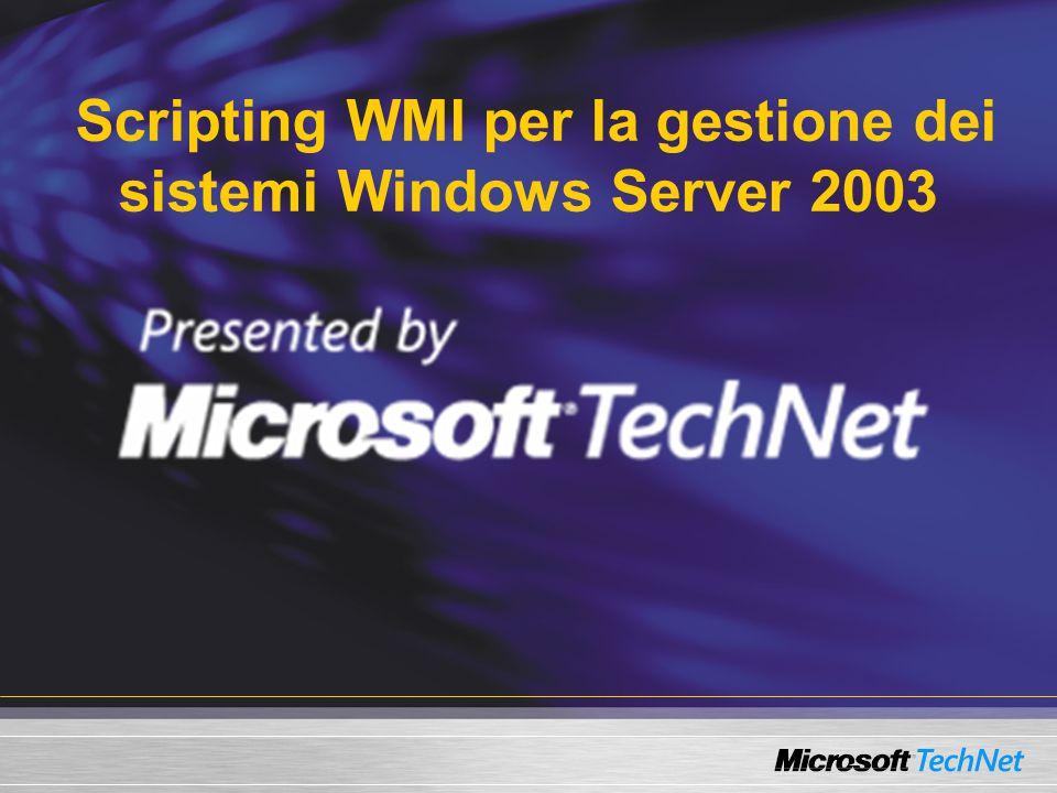 Agenda  Revisione di WMI  Cos'è WMI.