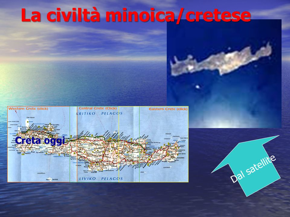 Dal satellite Creta oggi La civiltà minoica/cretese