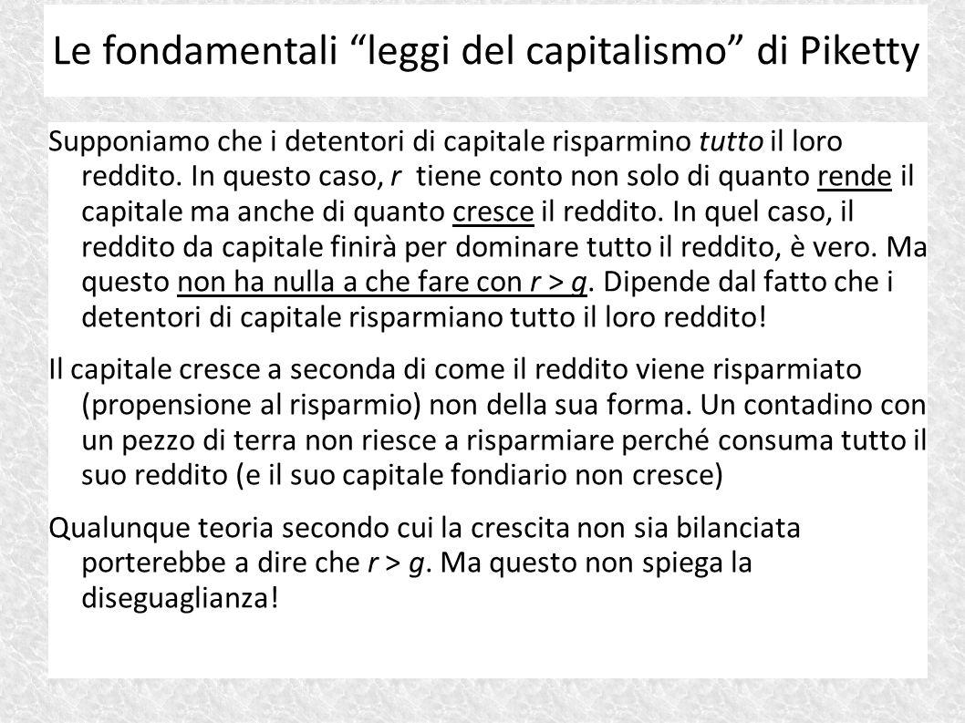 Supponiamo che i detentori di capitale risparmino tutto il loro reddito. In questo caso, r tiene conto non solo di quanto rende il capitale ma anche d