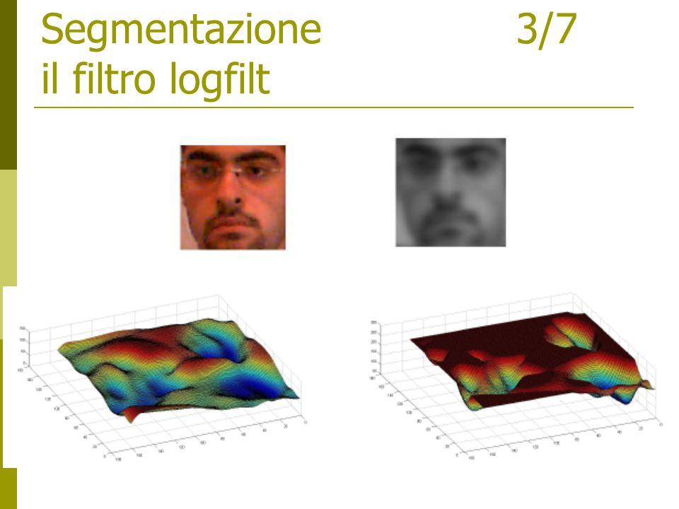 Segmentazione 3/7 il filtro logfilt