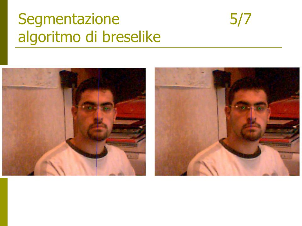 Segmentazione5/7 algoritmo di breselike