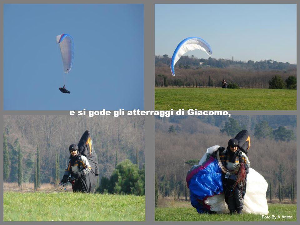 e si gode gli atterraggi di Giacomo, Foto By A.Antoni