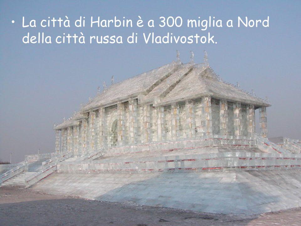La città di Harbin è a 300 miglia a Nord della città russa di Vladivostok.