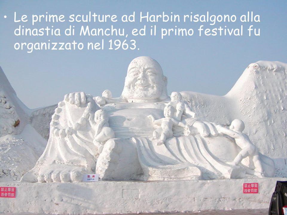 Le prime sculture ad Harbin risalgono alla dinastia di Manchu, ed il primo festival fu organizzato nel 1963.