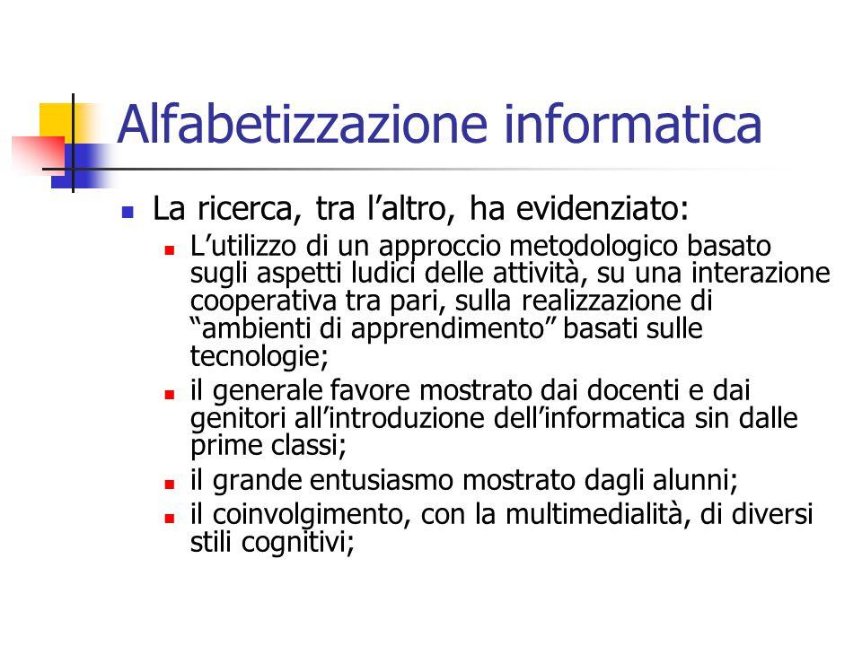 Alfabetizzazione informatica La ricerca, tra l'altro, ha evidenziato: L'utilizzo di un approccio metodologico basato sugli aspetti ludici delle attivi