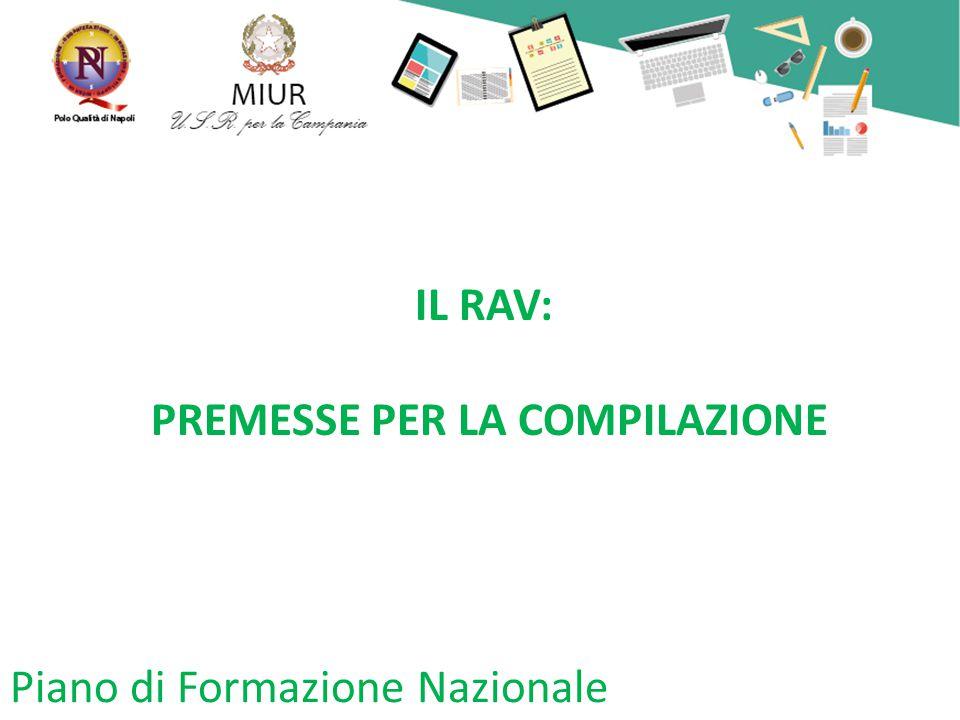 Piano di Formazione Nazionale IL RAV: PREMESSE PER LA COMPILAZIONE