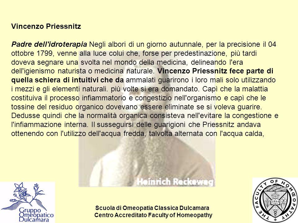 Scuola di Omeopatia Classica Dulcamara Centro Accreditato Faculty of Homeopathy Vincenzo Priessnitz Padre dell'idroterapia Negli albori di un giorno a