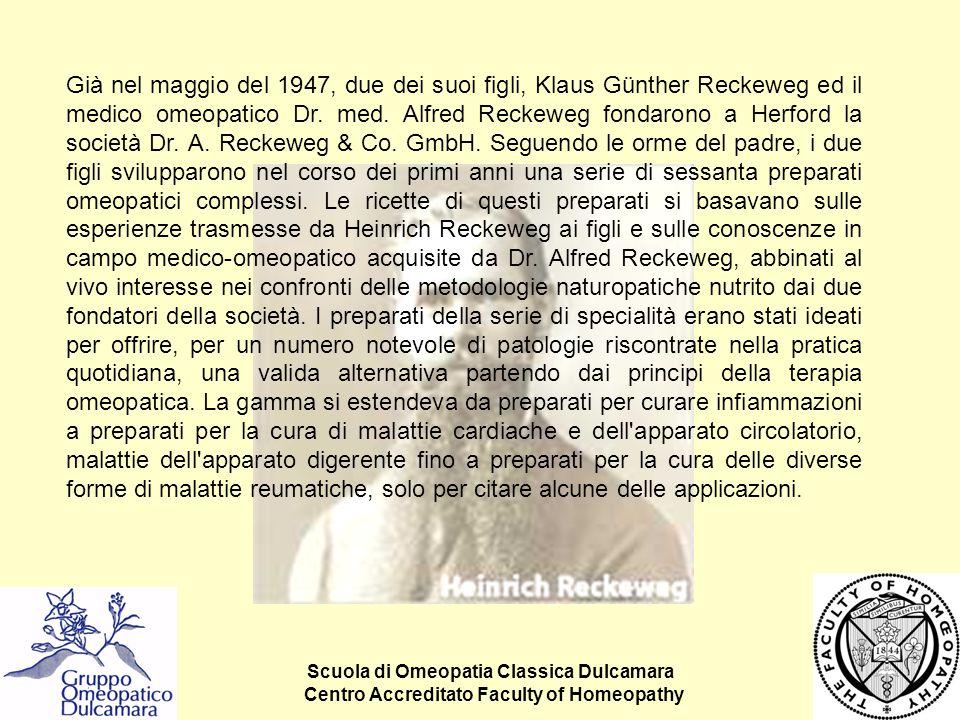 Scuola di Omeopatia Classica Dulcamara Centro Accreditato Faculty of Homeopathy Già nel maggio del 1947, due dei suoi figli, Klaus Günther Reckeweg ed