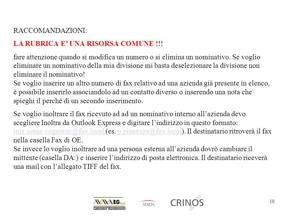 10 RACCOMANDAZIONI: LA RUBRICA E' UNA RISORSA COMUNE !!.
