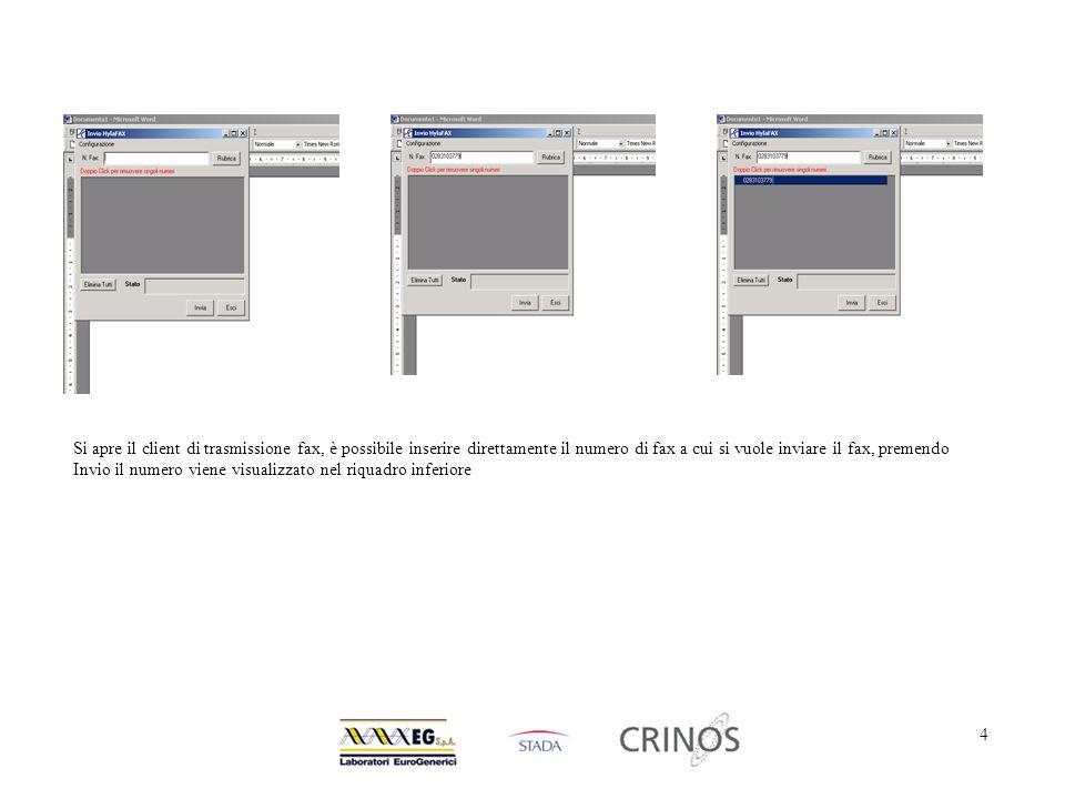 4 Si apre il client di trasmissione fax, è possibile inserire direttamente il numero di fax a cui si vuole inviare il fax, premendo Invio il numero viene visualizzato nel riquadro inferiore