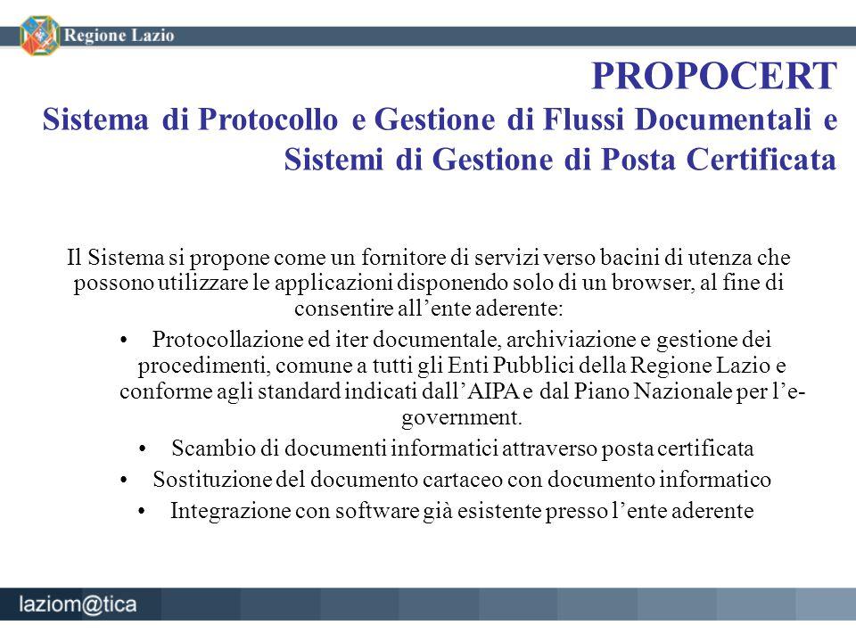 PROPOCERT Sistema di Protocollo e Gestione di Flussi Documentali e Sistemi di Gestione di Posta Certificata Il Sistema si propone come un fornitore di