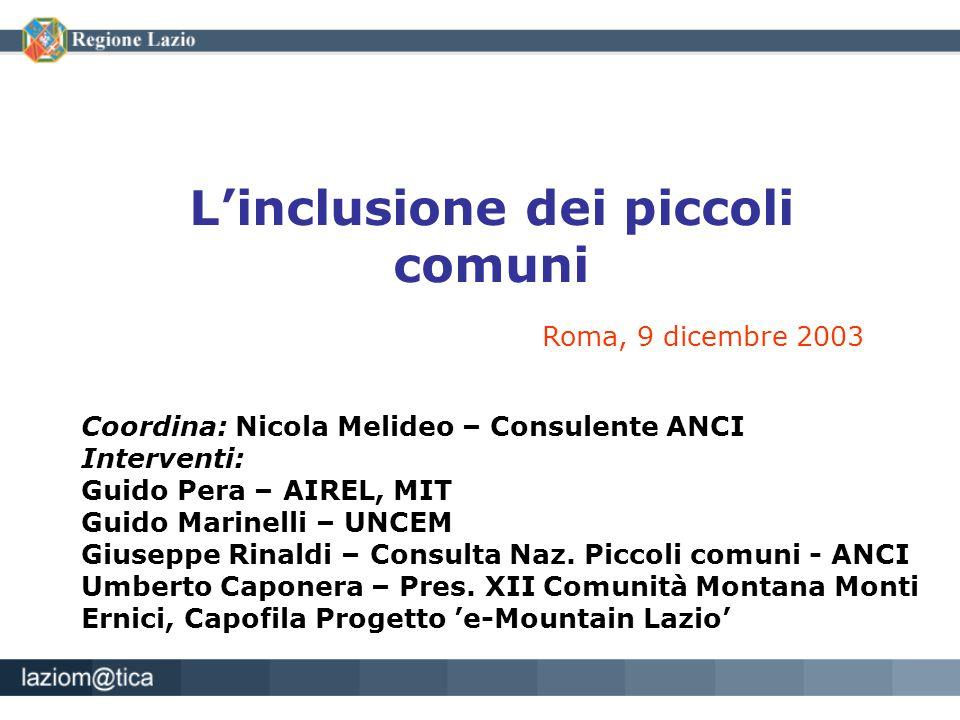 Coordina: Nicola Melideo – Consulente ANCI Interventi: Guido Pera – AIREL, MIT Guido Marinelli – UNCEM Giuseppe Rinaldi – Consulta Naz. Piccoli comuni
