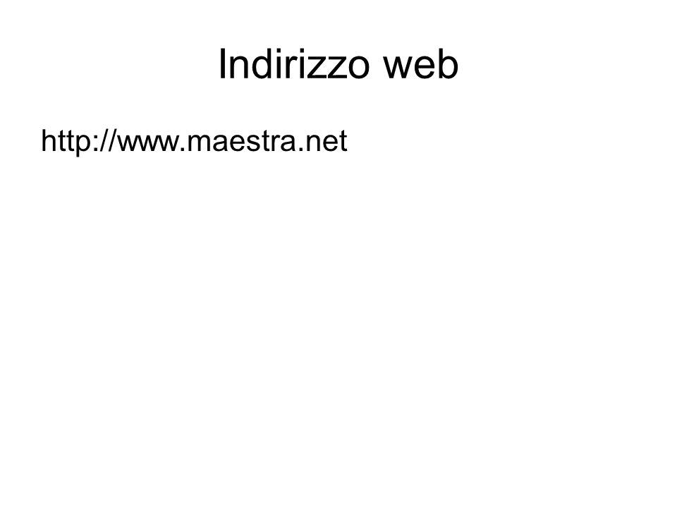 Indirizzo web http://www.maestra.net