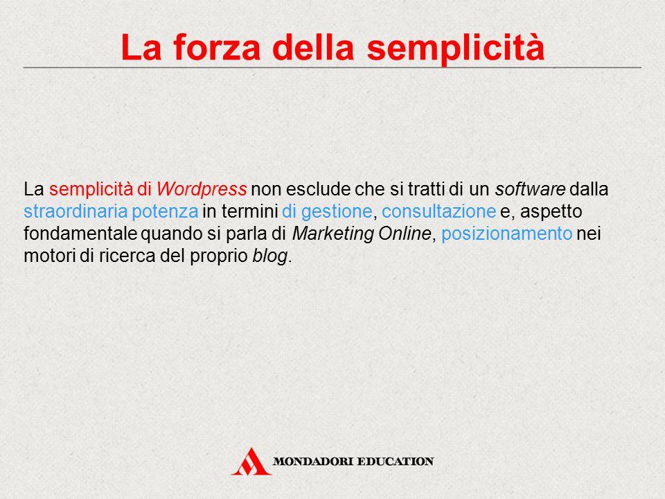 La creazione degli articoli La creazione degli articoli ben esemplifica la semplicità di utilizzo di Wordpress.