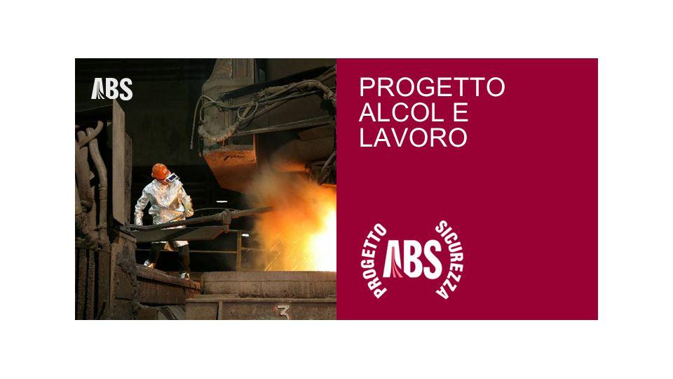 PROGETTO ALCOL E LAVORO