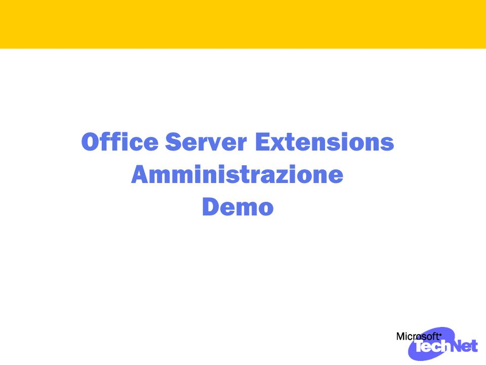 Office Server Extensions Amministrazione Demo