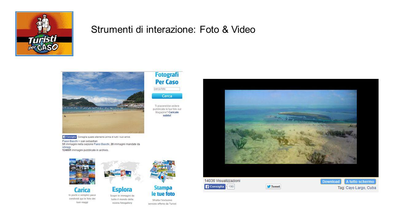 Strumenti di interazione: Foto & Video