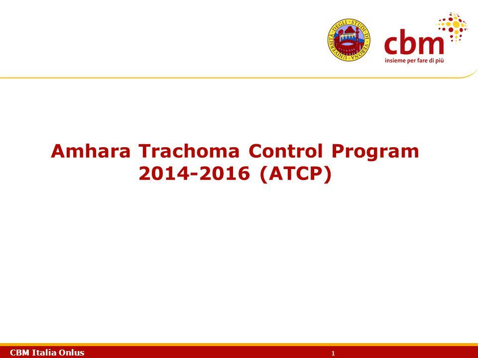 CBM Italia Onlus 1 Amhara Trachoma Control Program 2014-2016 (ATCP)