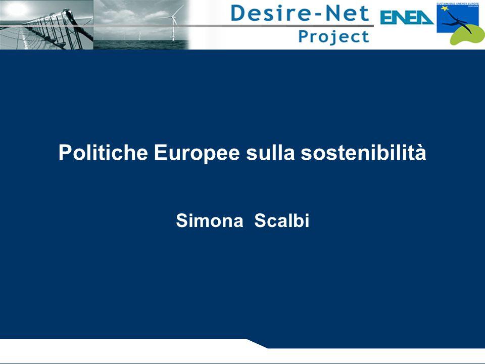 Politiche Europee sulla sostenibilità Simona Scalbi