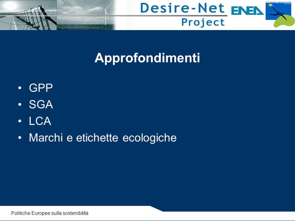Approfondimenti GPP SGA LCA Marchi e etichette ecologiche Politiche Europee sulla sostenibilità
