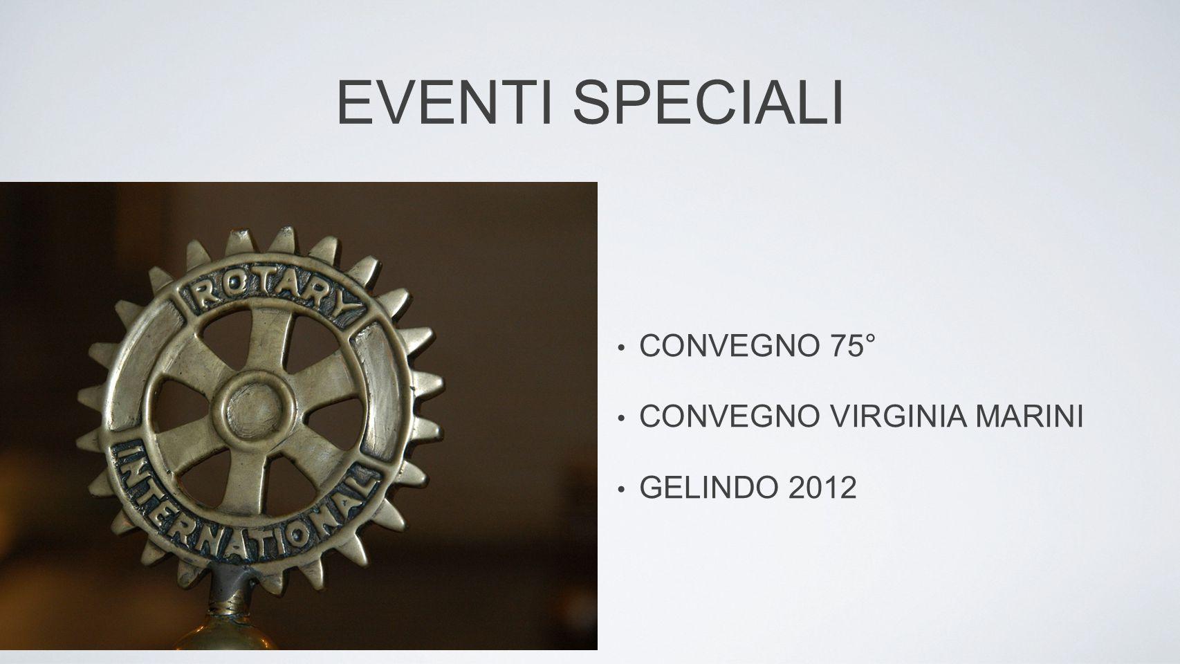 EVENTI SPECIALI CONVEGNO 75° CONVEGNO VIRGINIA MARINI GELINDO 2012