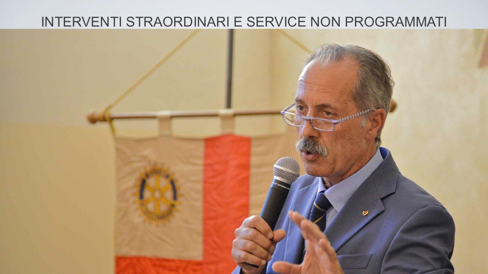 INTERVENTI STRAORDINARI E SERVICE NON PROGRAMMATI