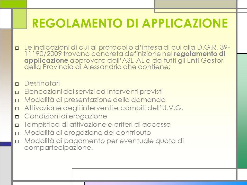 REGOLAMENTO DI APPLICAZIONE □Le indicazioni di cui al protocollo d'intesa di cui alla D.G.R.