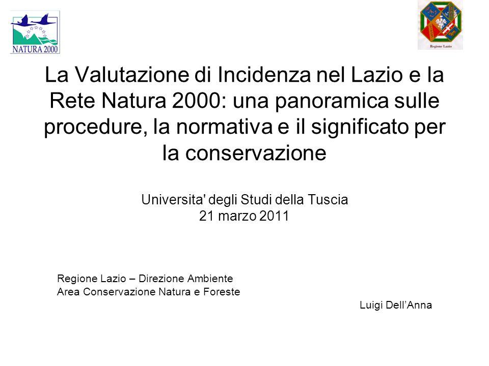 La Valutazione di Incidenza nel Lazio e la Rete Natura 2000: una panoramica sulle procedure, la normativa e il significato per la conservazione Univer